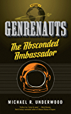 The Absconded Ambassador: Genrenauts Episode 2