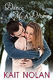 Dance Me A Dream (Wishful Romance Book 7)