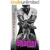 Shatter (Hard Hit Book 4)