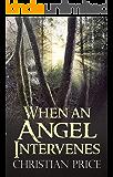 When an Angel Intervenes
