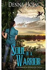 Soul of a Warrior (Immortal Warriors Book 1) Kindle Edition