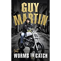 Guy Martin: Worms to Catch (Export Only)