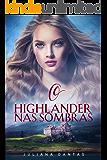 O Highlander nas sombras (Portuguese Edition)