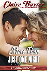 More Than Just One Night (The Selwood Sisters Novellas Book 1) Kindle Edition