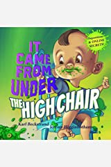 It Came from Under the High Chair: A Mystery (Mini-mysteries for Minors Book 5) Kindle Edition