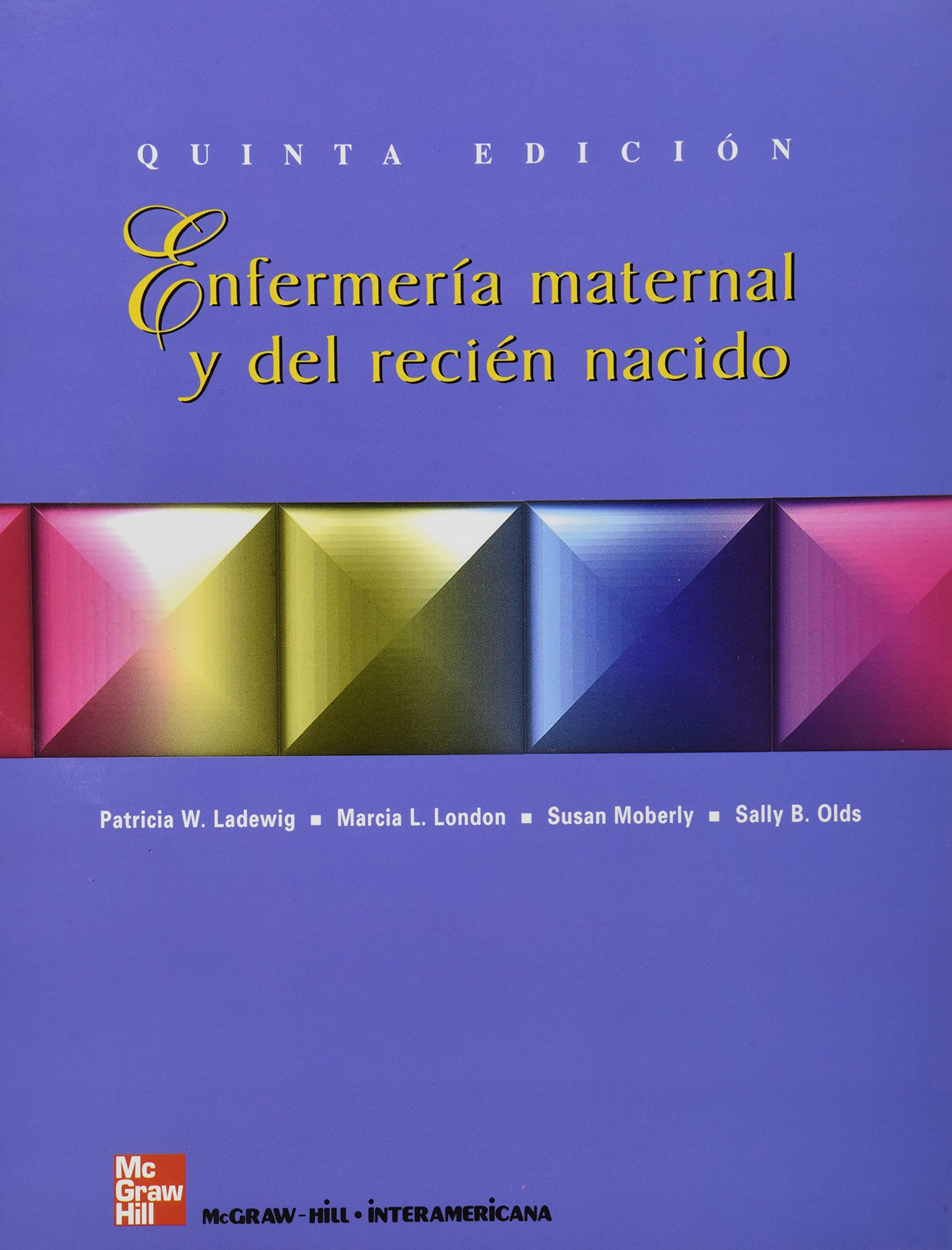 ENFERMERIA MATERNAL Y DEL RECIEN NACIDO: Amazon.es: Ladewig: Libros