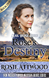 Rose's Destiny (New Mexico Pioneer Western Brides Series 1)