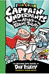 Captain Underpants and the Attack of the Talking Toilets: Color Edition (Captain Underpants #2) Kindle Edition