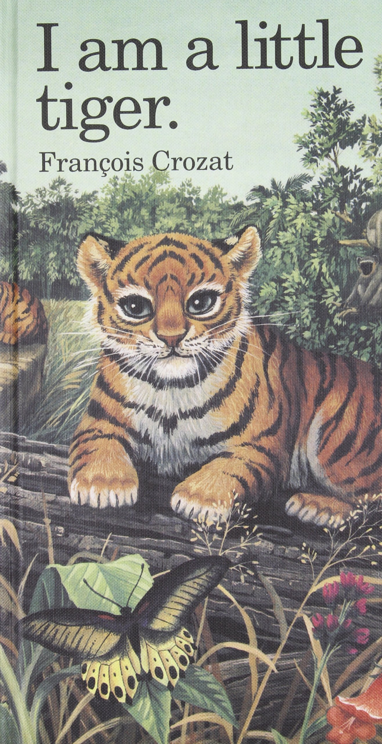 I Am a Little Tiger: Large (''I Am'' Series) by Barron's Educational Series (Image #1)