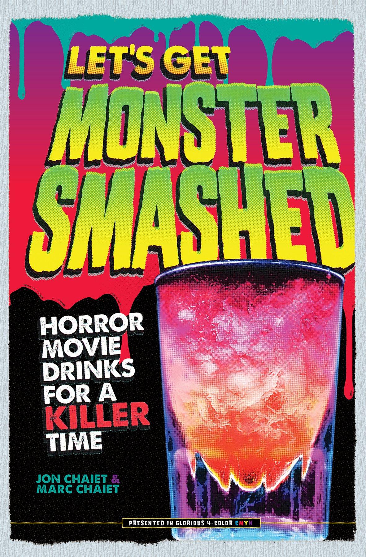 let s get monster smashed horror movie drinks for a killer time