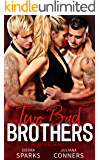 Two Bad Brothers: An MFM Menage Romance