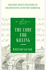 The Code for Killing (The Dr Adam Bascom Mysteries Book 2) Kindle Edition