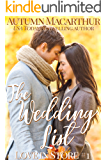 The Wedding List: A sweet and clean Christian reunion romance set in London (Love In Store Book 1)