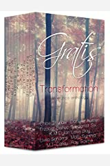 Gratis : Transformation: an erotica anthology (Gratis Anthologies Book 3) Kindle Edition