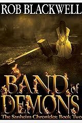Band of Demons (The Sanheim Chronicles Book 2) Kindle Edition