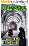 The School (The Modern Healing Mage Book 1)