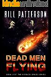 Dead Men Flying (Riddled Space Book 3)