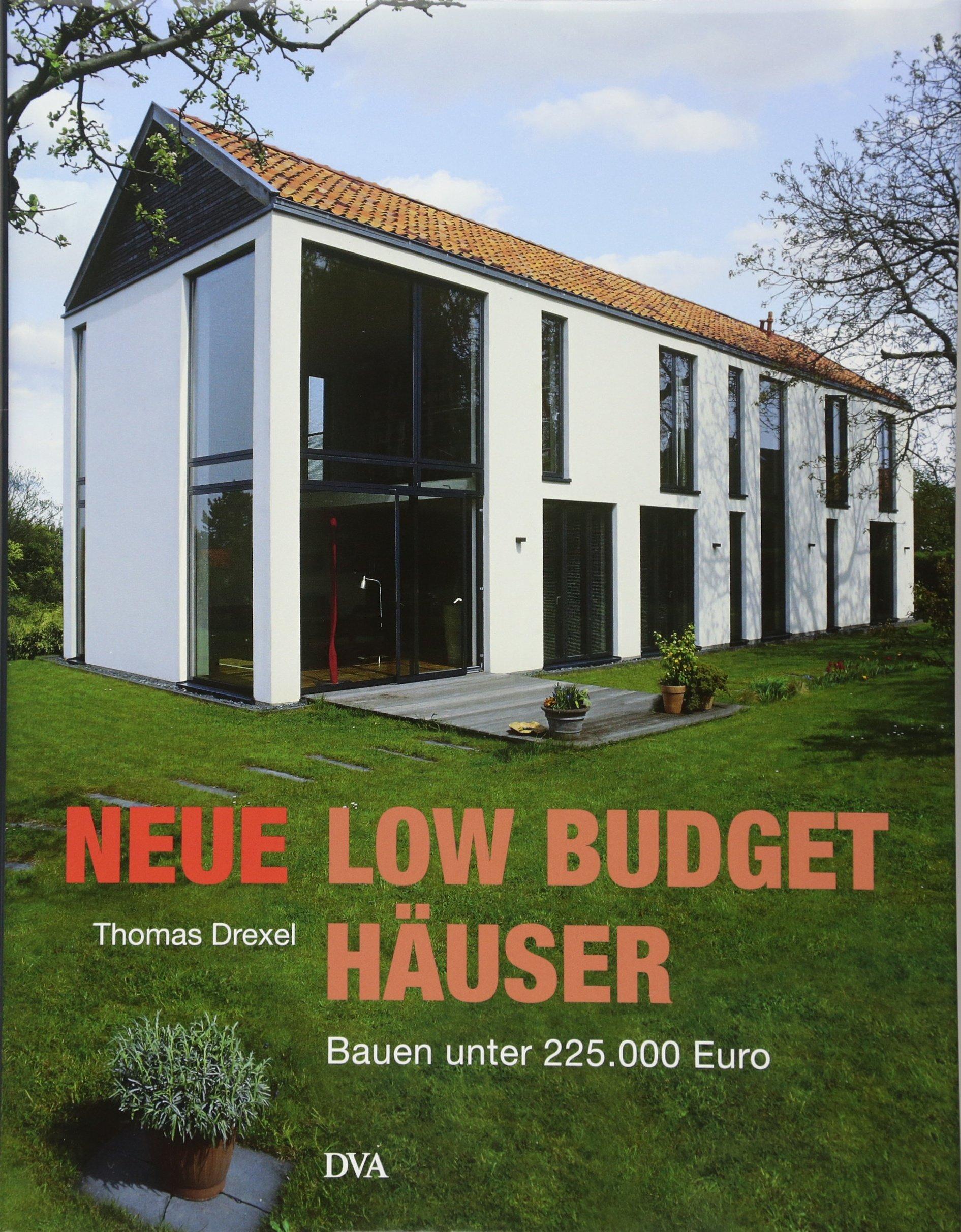 Neue Low-Budget-Häuser: Bauen unter 225.000 Euro: Amazon.de: Thomas ...