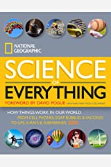 National Geographic Science of Everything: How Things Work in Our World Hardcover