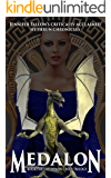 Medalon: Book 1 of The Demon Child Trilogy (The Hythrun Chronicles 4)