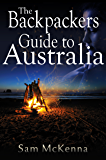 The Backpackers Guide to Australia