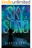 Sky Song (The Sky Song trilogy Book 1)