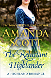 The Reluctant Highlander: A Highland Romance (The Highland Series Book 1)