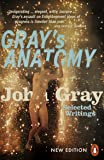 Gray's Anatomy: Selected Writings