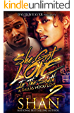 She Got Love in the South 2: The Finale (A Dallas Hood Love)