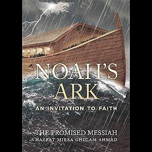 Noah's Ark: An Invitation to Faith