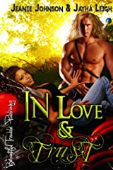 In Love and Trust (Mid NFW Mayhem Book 8) Kindle Edition