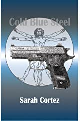 Cold Blue Steel Kindle Edition
