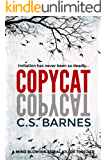 Copycat: a mind blowing mystery thriller