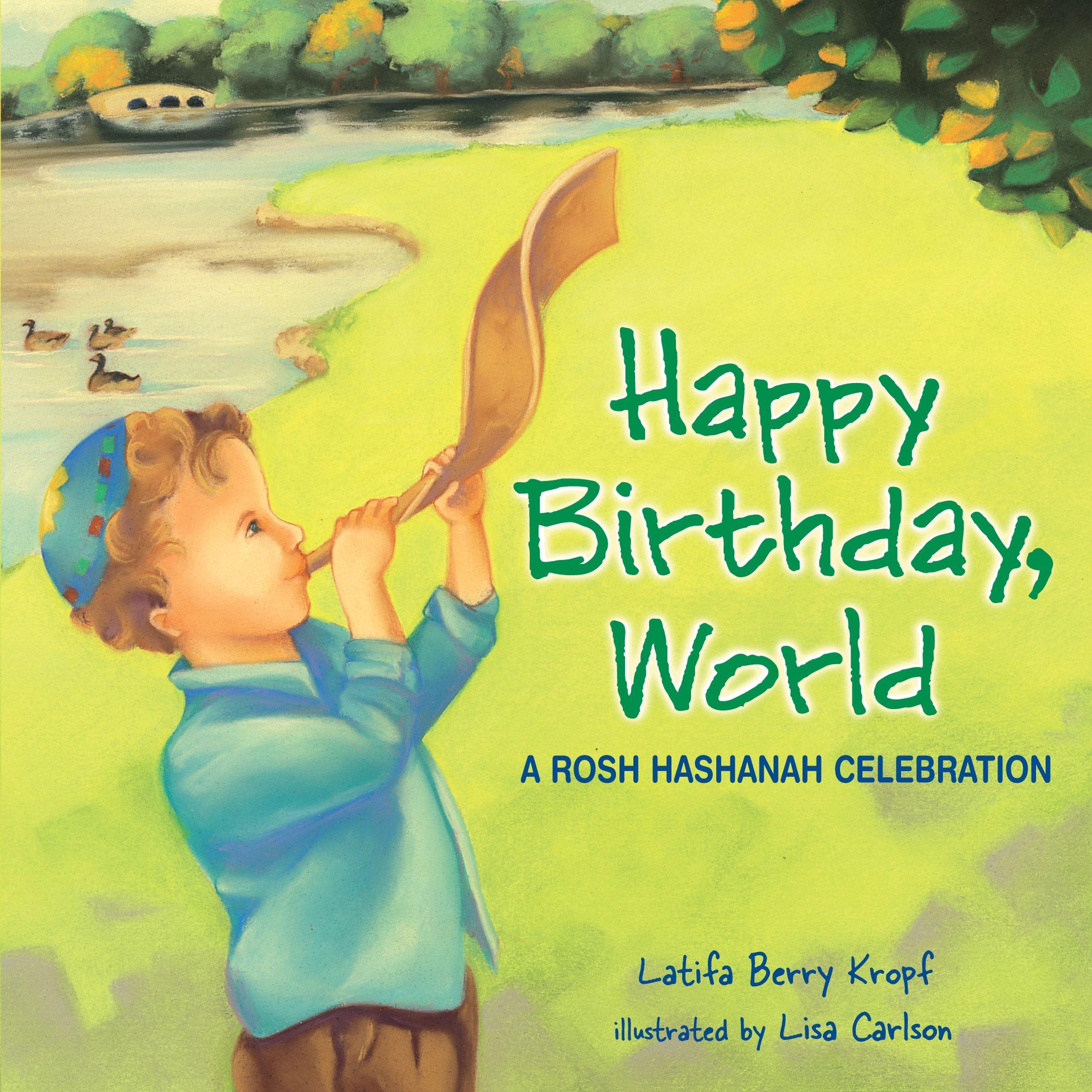 Happy Birthday World A Rosh Hashanah Celebration Very First Board