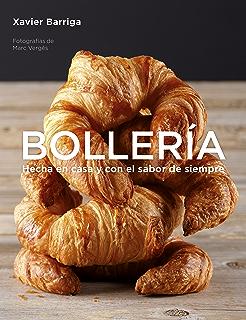 Bollería: Hecha en casa y con el sabor de siempre (Spanish Edition)