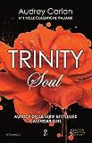Trinity. Soul (Trinity Series Vol. 3)