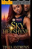 His Sky, Her Shyne: A New York Takeover
