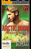 The Phoenix Agency: Arctic Burn (Kindle Worlds Novella) (62 Degrees North Book 1)