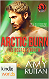 The Phoenix Agency: Arctic Burn (Kindle Worlds Novella) (62 Degrees North Book 1)