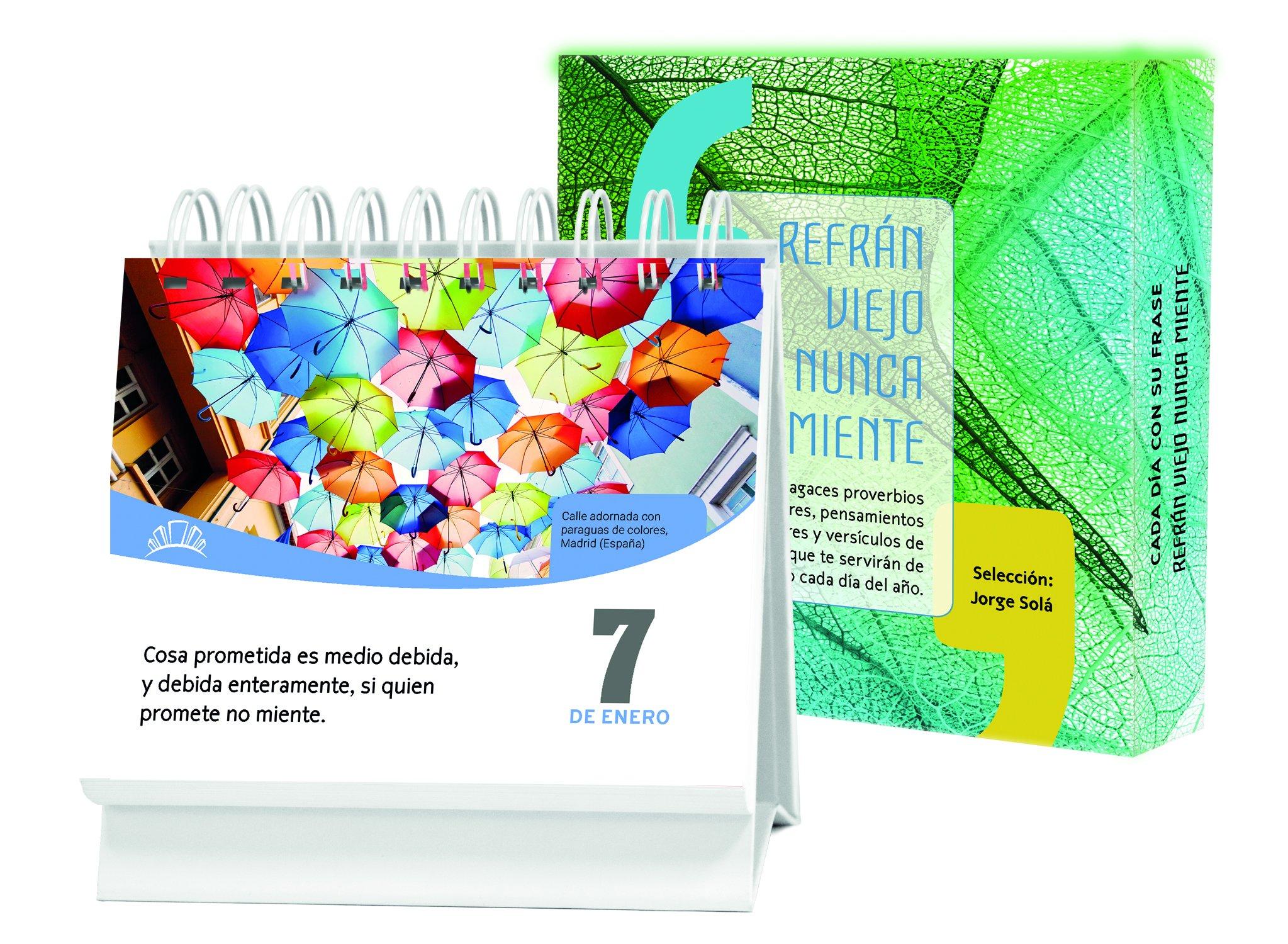 Amazon.com: Cada día con su frase―Refrán viejo nunca miente: Un diario Quotebook en práctico formato de escritorio (Spanish Edition) (9781632640055): Jorge ...