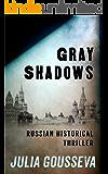 Gray Shadows: Russian Historical Thriller (Nikolai Volkov Book 1)