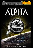 Alpha Class: A Kurtherian Gambit Series (The Etheric Academy Book 1) (English Edition)