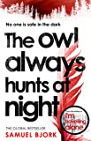 The Owl Always Hunts at Night: (Munch and Krger Book 2)