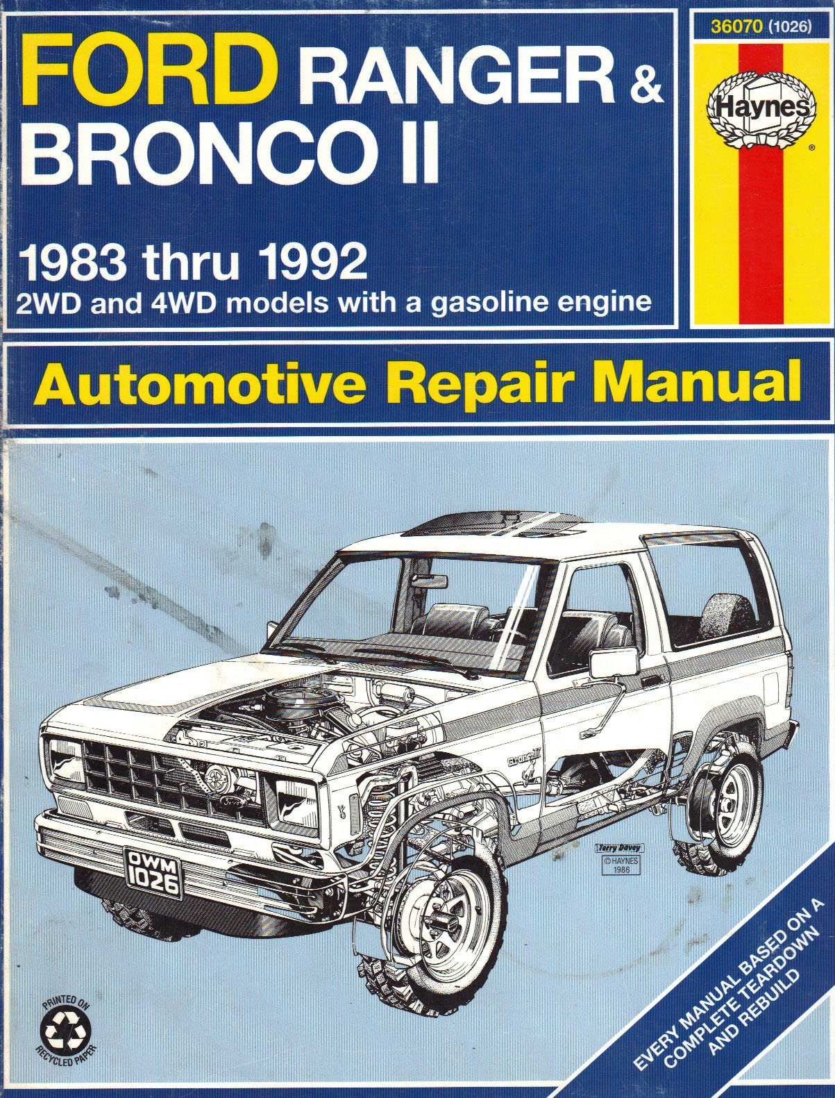 Haynes Automotive Repair Manual: Ford Ranger and Bronco II: 1983-1992 2Wd  and 4Wd Models With a Gasoline Engine: Homer Eubanks, Alan Ahlstrand John  H. ...