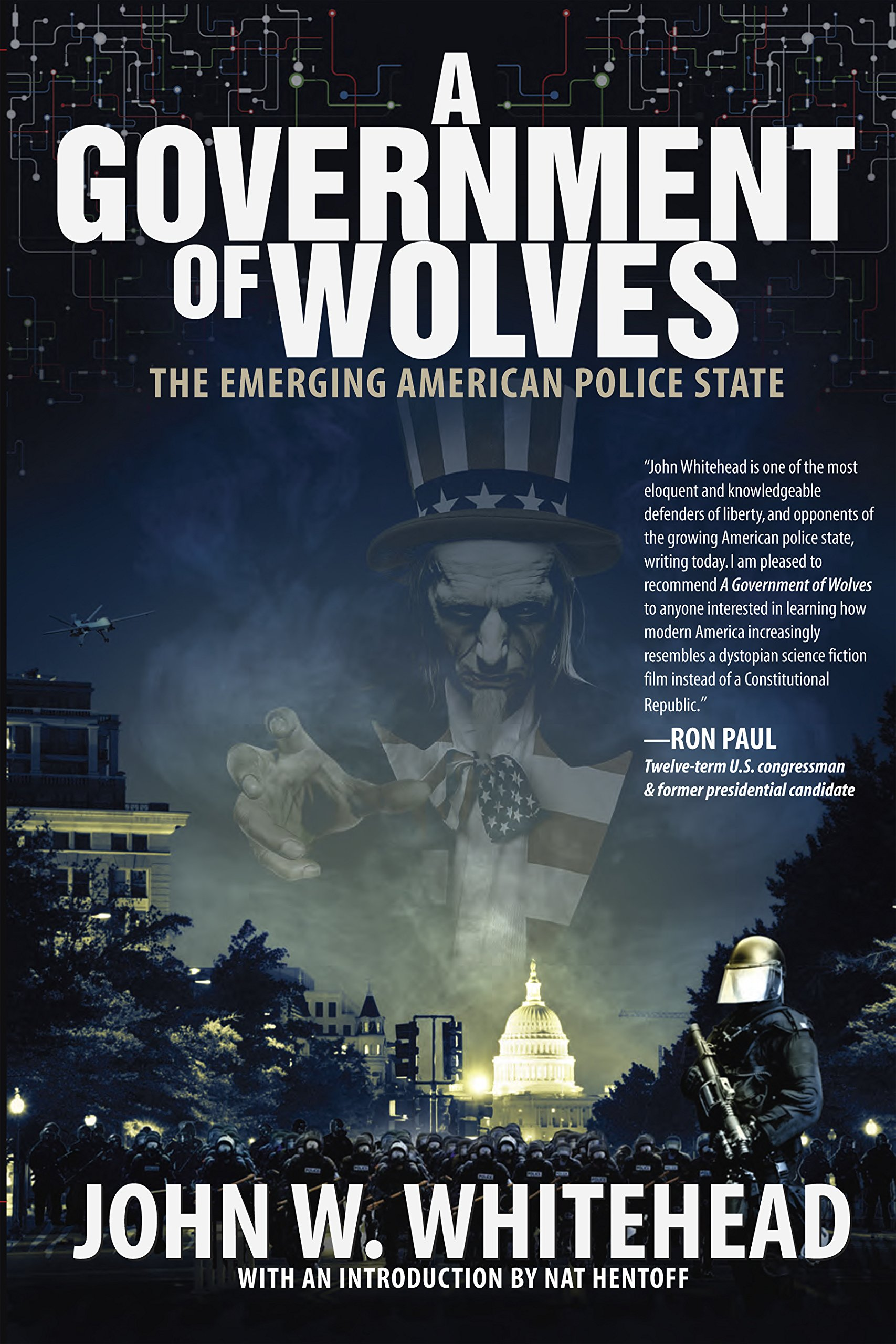 A Government of Wolves: The Emerging American Police State pdf