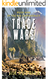 Trade Wars (The RIM Confederacy Book Book 9)