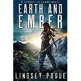 Earth and Ember: A Forgotten Lands Novel