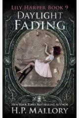 Daylight Fading: An epic fantasy romance series (The Lily Harper Series Book 9) Kindle Edition