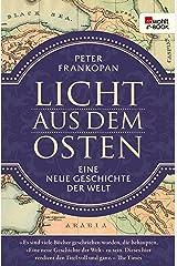 Licht aus dem Osten: Eine neue Geschichte der Welt (German Edition) Kindle Edition