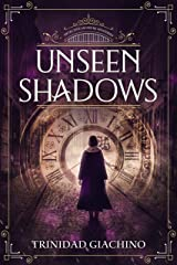 Unseen Shadows (Detective Saussure Mysteries Book 2) Kindle Edition